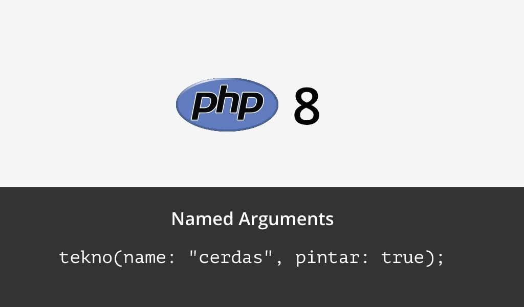 Named arguments pada PHP 8