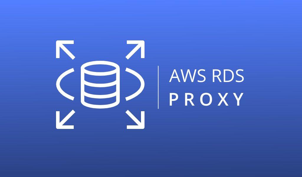 AWS RDS Proxy Resmi Diluncurkan