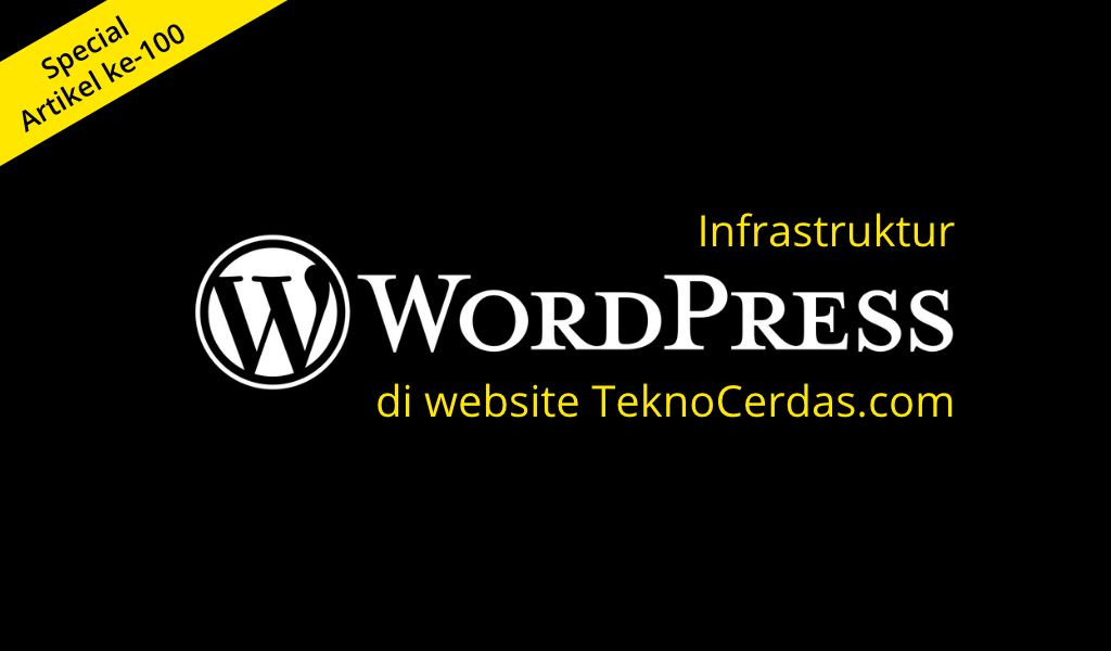 Infrastuktur Static WordPress Hosting di TeknoCerdas