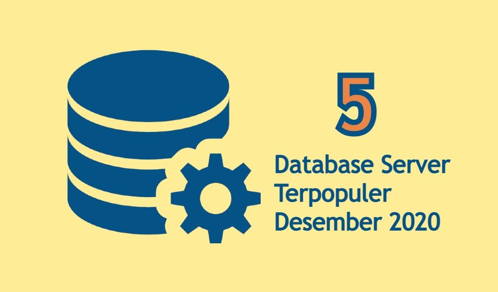 5 Database Server Terpopuler Desember 2020