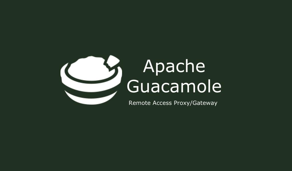Apache Guacamole Remote Desktop
