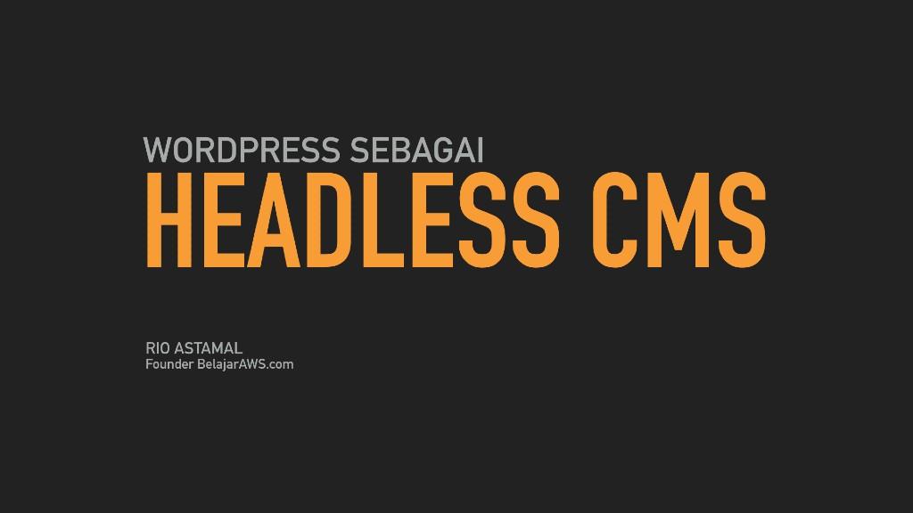 WordPress sebagai headless CMS