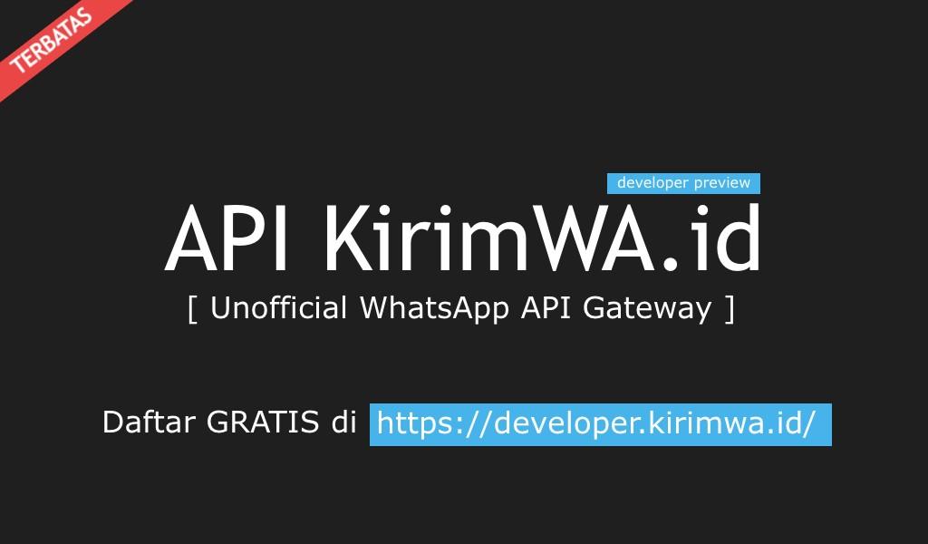 API KirimWA unofficial WhatsApp API Gateway